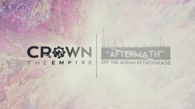 Crown The Empire - Aftermath