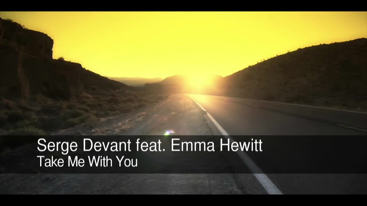 Serge devant feat emma hewitt take me with you easy way out remix.