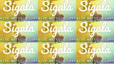 Скачать клип SIGALA - Give Me Your Love feat. John Newman, Nile Rodgers